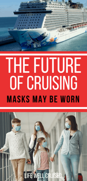 The Future of cruising - masks may be worn