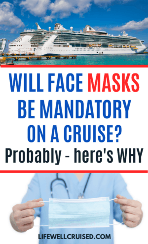 Will Face Masks Be Mandatory on a cruise