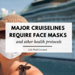 major cruise lines require face masks