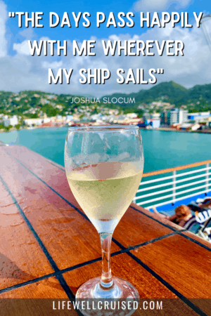 the days pass happily with me wherever my ship sails - cruise travel quote