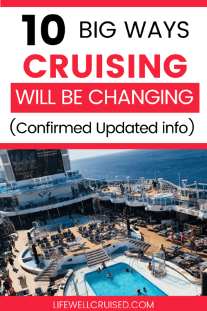 10 Big Ways Cruising Will Be Changing confirmed info
