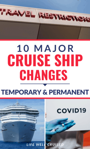 10 Major Cruise Ships Changes