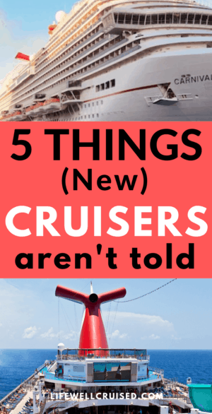 5 Things New Cruiser's Aren't told