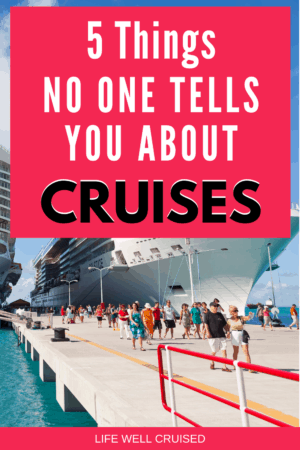 5 Things no one tells you about cruising