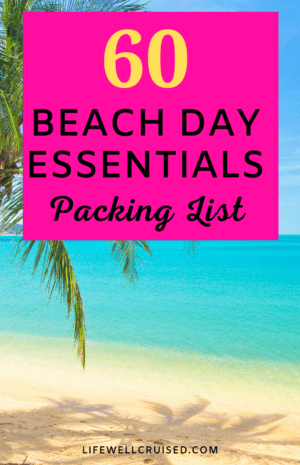60 Beach Day Essentials Packing List
