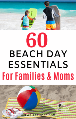 60 Beach Day Essentials for Families and Moms