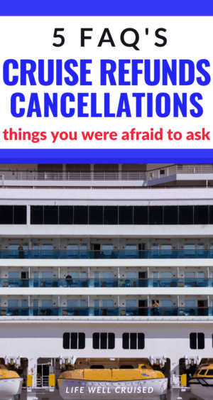 Cruise refunds and cancellations