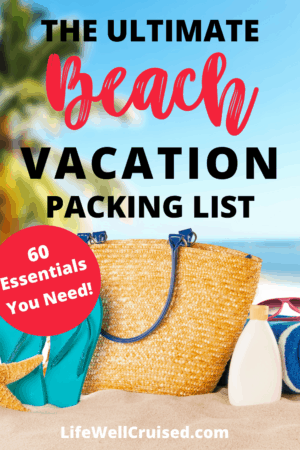 The Ultimate Beach Vacation Packing List - 60 Essentials