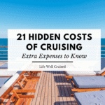 21 Hidden Costs of Cruising