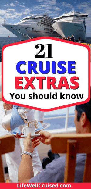 21 Cruise Extras