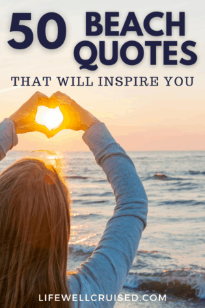 50 Beach Quotes That Will Inspire you