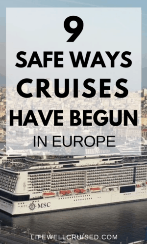 9 Safe Ways Cruises Have Begun in Europe