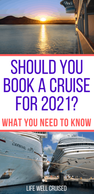 Should You Book a Cruise for 2021