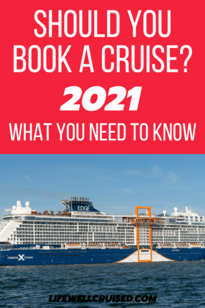 should you book a cruise 2021