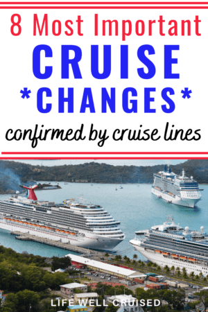 8 Most important cruise changes confirmed by cruise lines