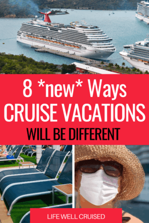 8 new ways cruise vacations wil be different