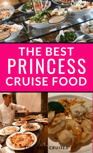 The best princess cruise food