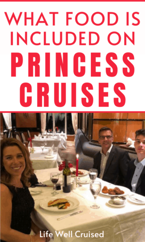 What Food is Included on Princess Cruises