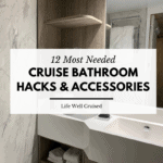 12 Most Needed Cruise Bathroom Hacks & accessories
