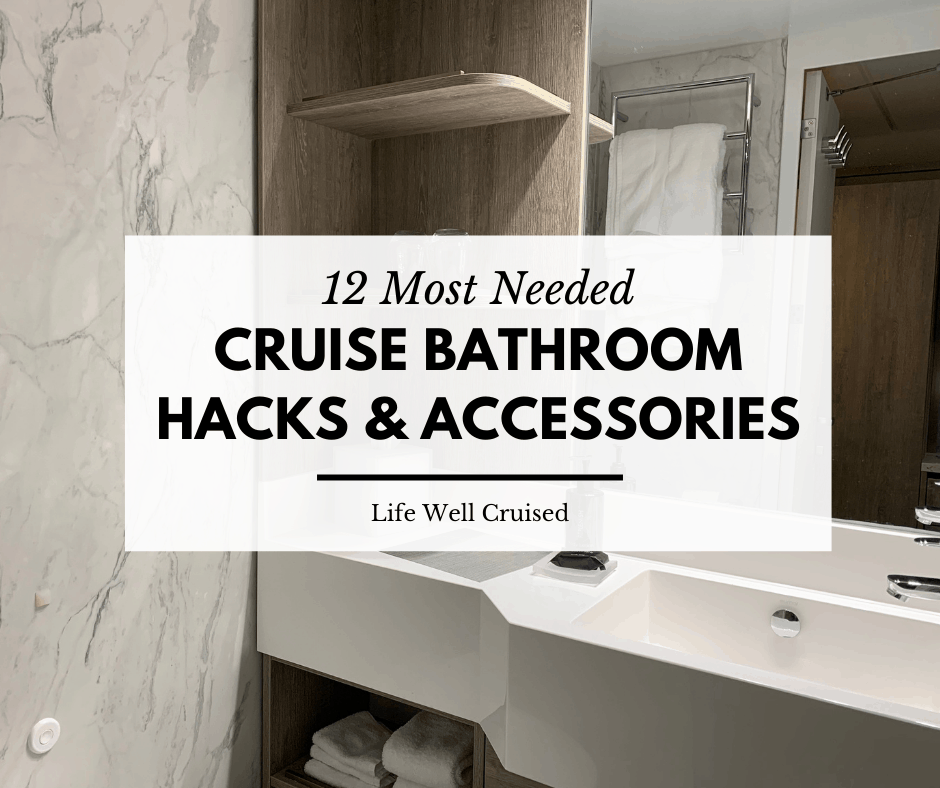 12 Genius Cruise Ship Bathroom Hacks and Organization Tips