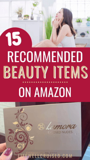 15 Recommended Beauty Items on Amazon