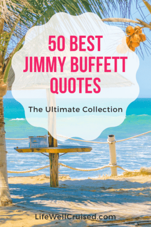 50 Best Jimmy Buffett Quotes - the ultimate collection
