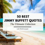 50 Best Jimmy Buffett Quotes