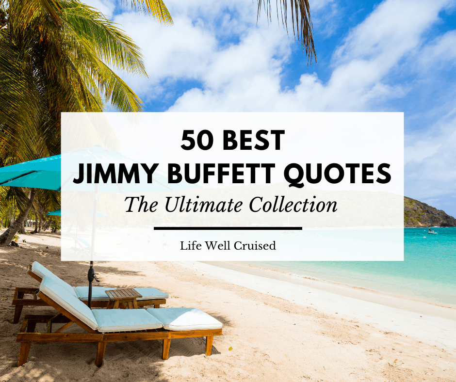 50 Best Jimmy Buffett Quotes – The Ultimate Collection