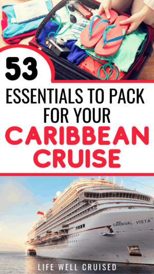 53 Essentials to pack for your Caribbean Cruise