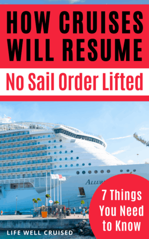 How cruises will resume no sail order lifted