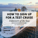 How to Sign Up for a test cruise - volunteers of the seas