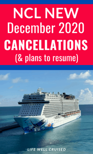 new december cruise suspensions NCL