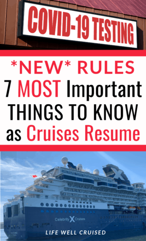 New Rules 7 Most Important Things to Know as Cruises Resume