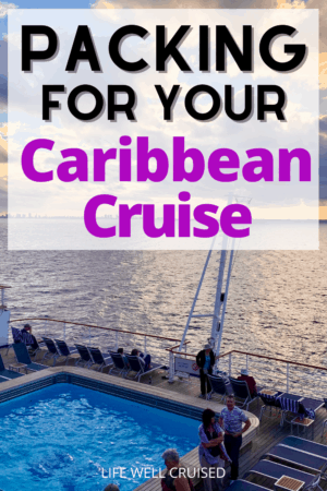 Packing for your Caribbean cruise