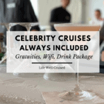 celebrity cruises always included gratuities wifi drink package