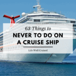 63 Things to Not Do on a Cruise