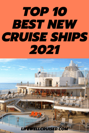 Top 10 Best New cruise ships