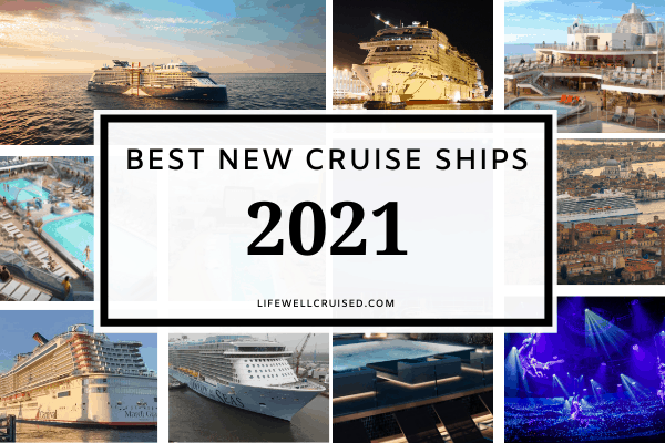 10 Best New Cruise Ships 2021 (features and details)