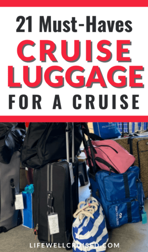 must have cruise luggage