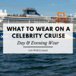 what to wear on a celebrity cruise day and evening