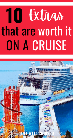 10 extras that are worth it on a cruise