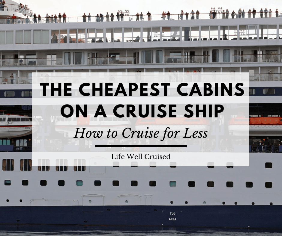 The 3 Cheapest Cabins on any Cruise Ship
