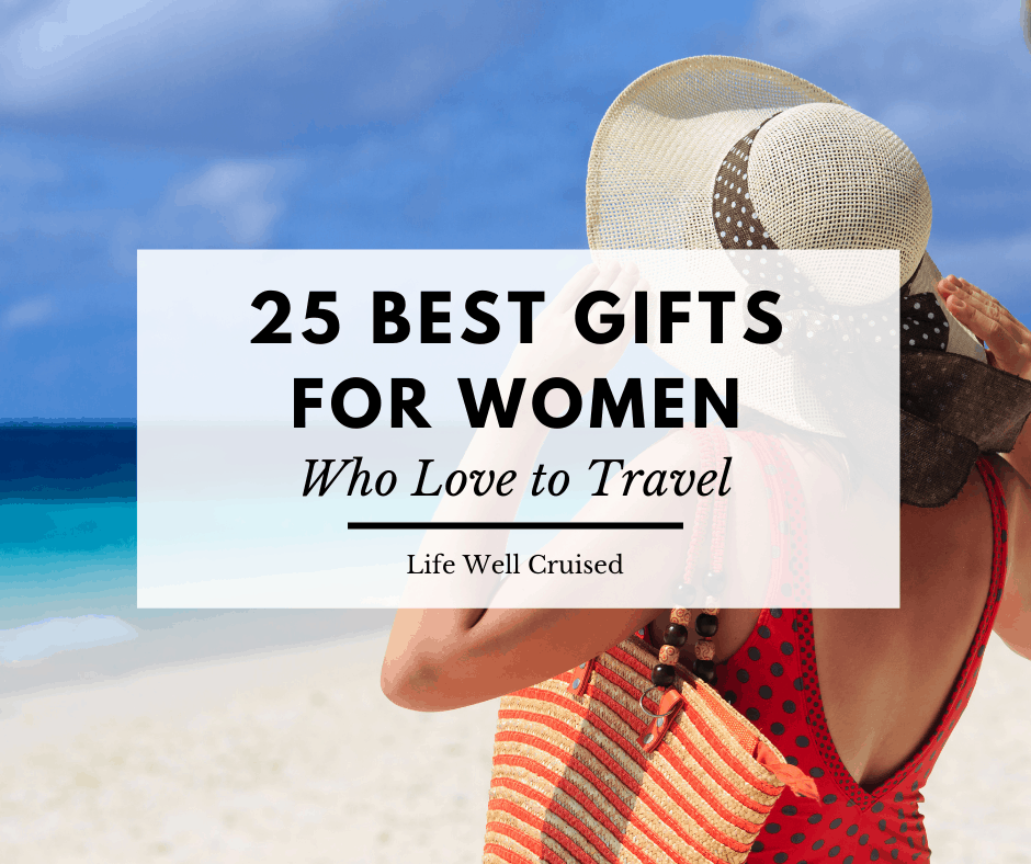 25 Best Gifts for Women who love to travel