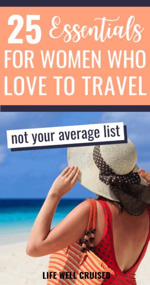25 Essentials women travel