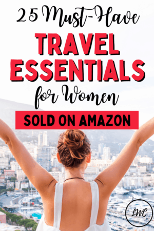 25 Must-Have travel essentials for women