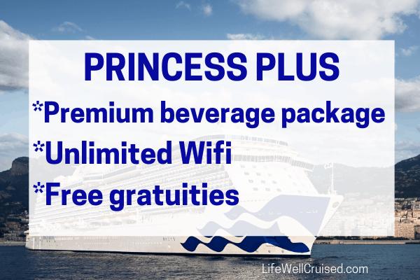 Princess Plus Premium Beverage Package, Free Gratuities, Wifi included