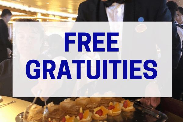 Princess Plus Free gratuities