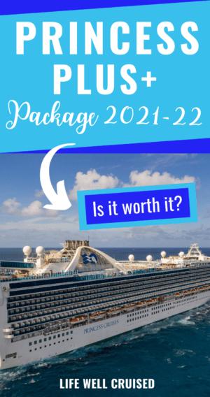Princess Plus package 2021-22