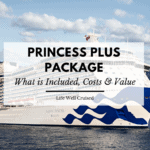 Princess Plus package - What is Included & Is it worth it