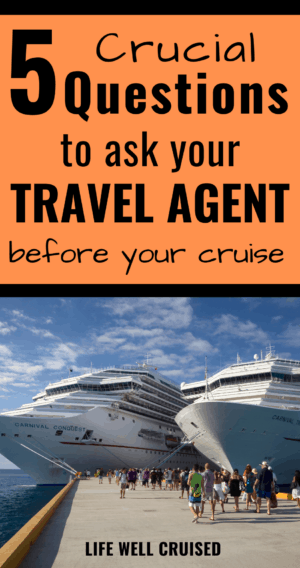 5 crucial questions to ask a travel agent when you book a cruise